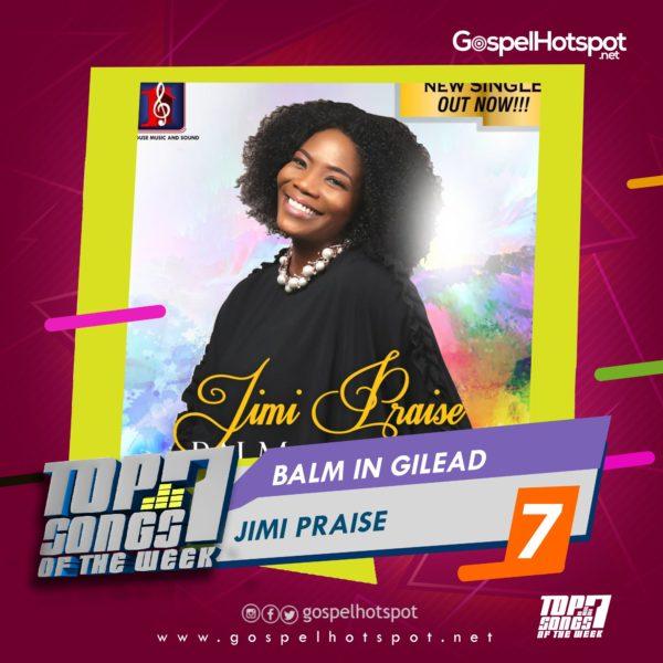 Top 7 Nigerian Gospel Songs Of The Week | 5th Week, August 2018