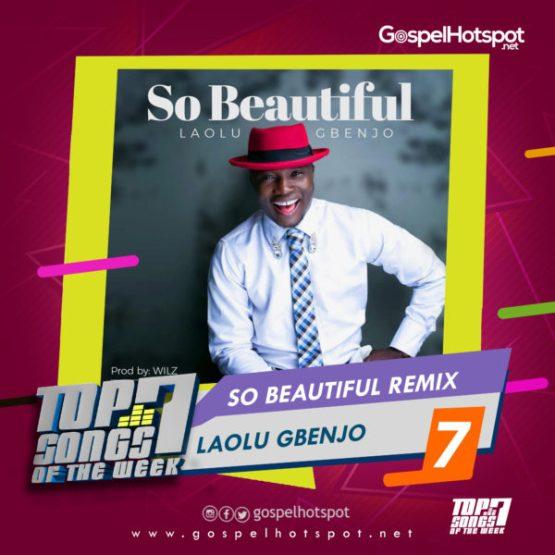 Top 7 Nigerian Gospel Songs Of The Week | 4th Week Of June, 2019