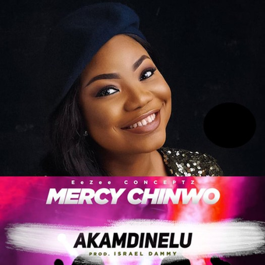 [Video] Mercy Chinwo – Akamdinelu
