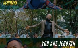 [Video] Prospa Ochimana - You Are Jehovah