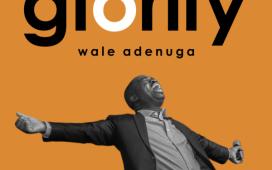 Wale Adenuga - Glorify