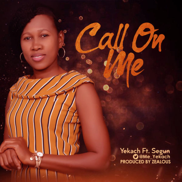 """Yekach-Call-On-Me [MP3 DOWNLOAD] Yekach – """"Call On Me"""""""