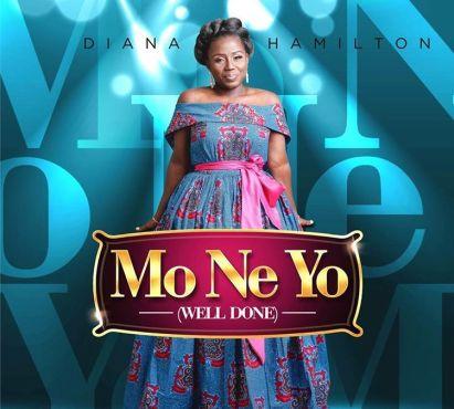 Audio + Video): Diana Hamilton – Mo Ne Yo (Well Done) | Gospelloop com