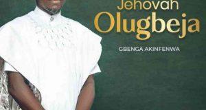 Aanu Ni Mori Gba by Gbenga Akinfenwa