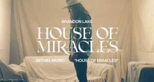 House of Miracles by Brandon Lake