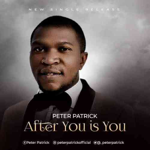 After You Is You by Peter Patrick