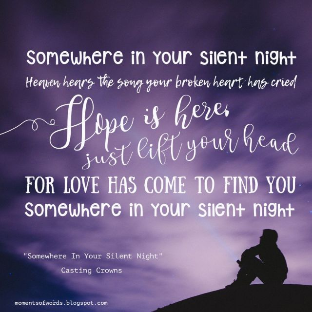 Casting Crowns - Some Where In Your Silent Night Lyrics
