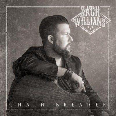 Zach Williams - Chain Breaker Lyrics