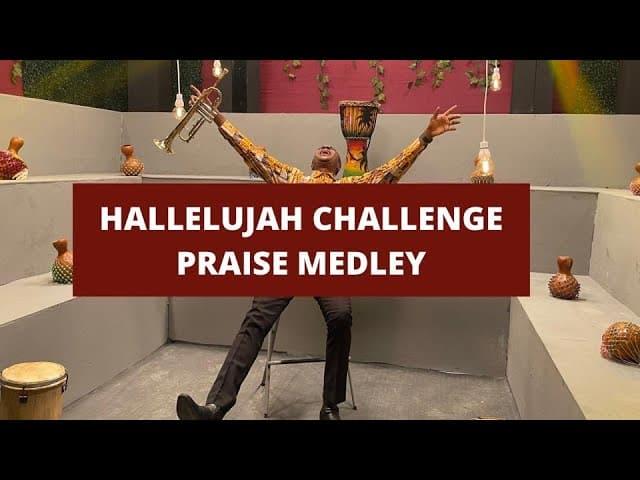 Nathaniel Bassey - Hallelujah Challenge Praise Medley Lyrics