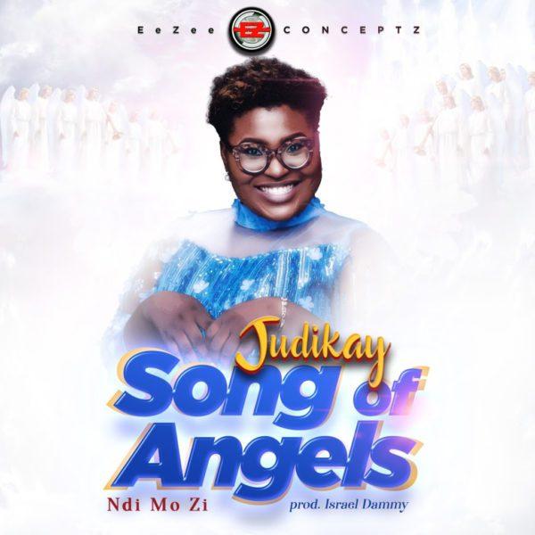 Judikay Song Of Angels (Ndi Mo Zi) Lyrics