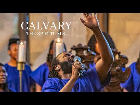 The Spirituals Choir ft. Jason Nicholson - Calvary Lyrics