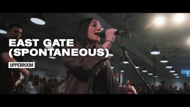UPPERROOM ft. Elyssa Smith - East Gate Lyrics