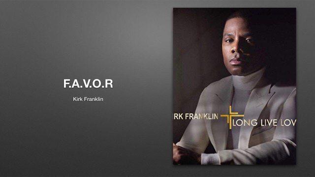Kirk Franklin - Favor Lyrics