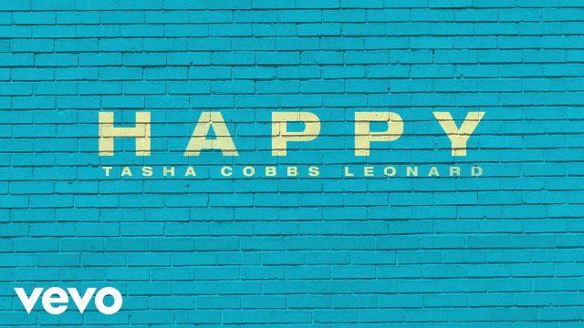 Tasha Cobbs Leonard - Happy Lyrics
