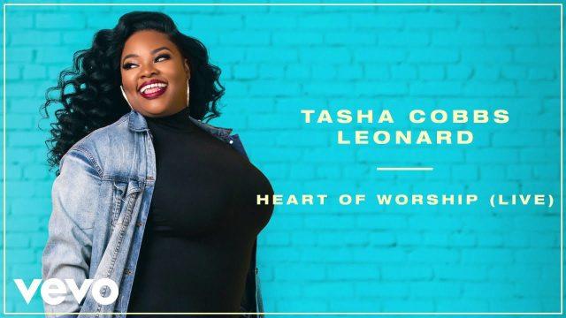 Tasha Cobbs Leonard - Heart of Worship Lyrics