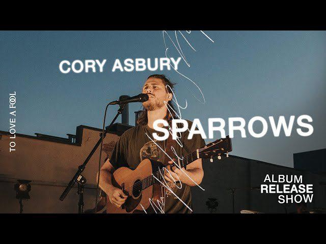 Cory Asbury - Sparrows Lyrics