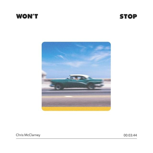 Chris McClarney - Won't Stop