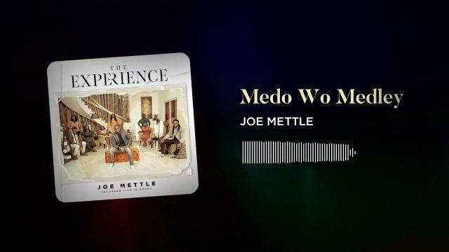 Joe Mettle - Medo Wo Medley