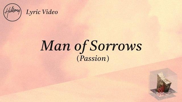 Hillsong Worship - Man Of Sorrows (Passion)