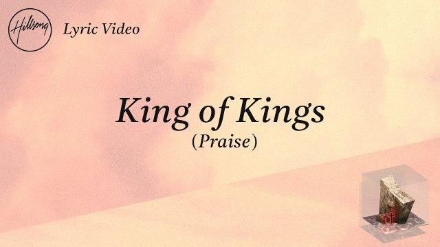 Hillsong Worship - King Of Kings (Praise)
