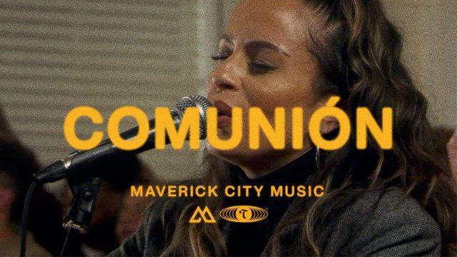 Maverick City Music - Comunión