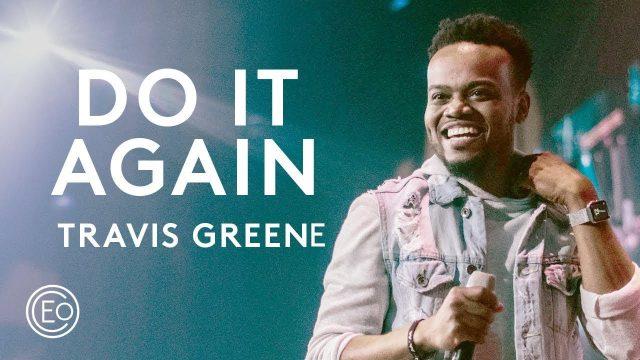 Travis Greene - Do It Again