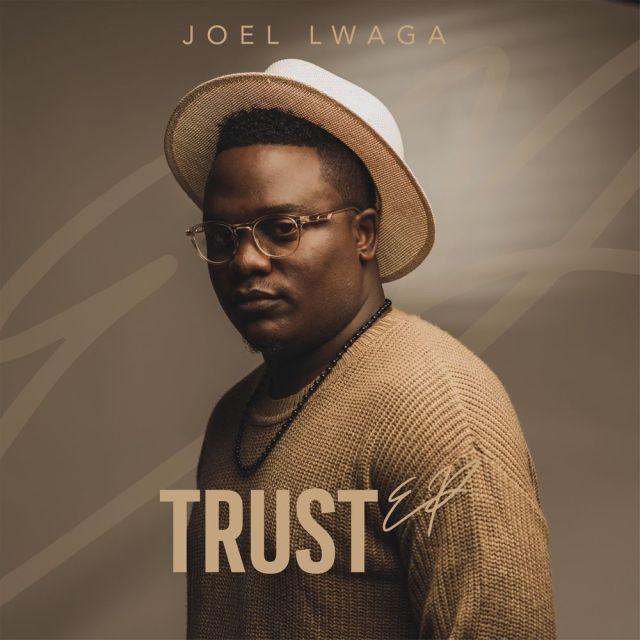 [Album] Joel Lwaga - Trust