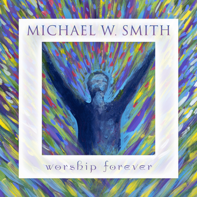 Michael W. Smith - Open the Eyes of My Heart