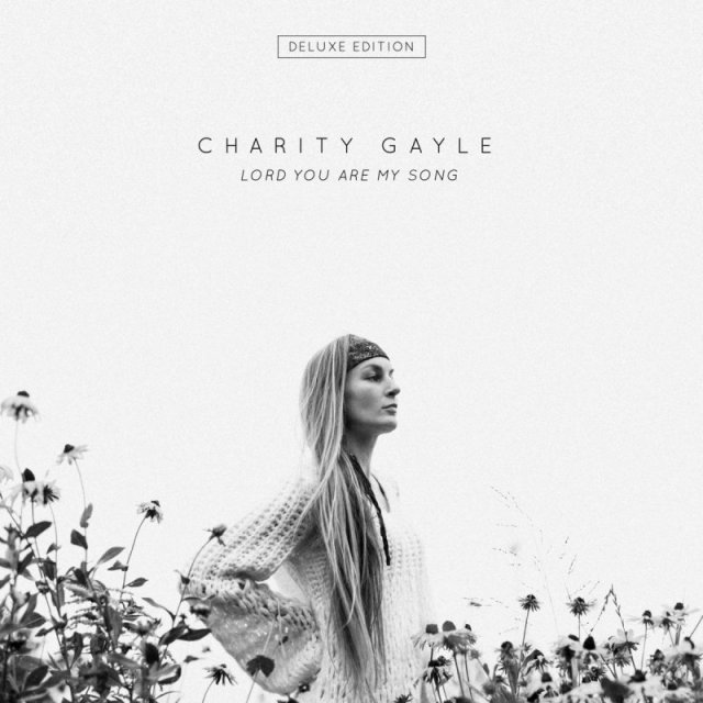 Charity Gayle - Weight of Your Glory