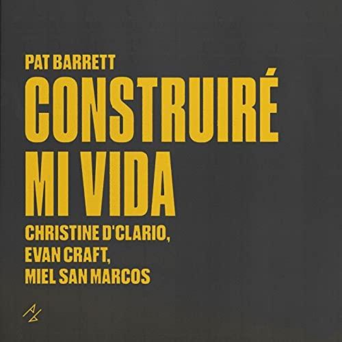 [Album] Pat Barrett - Construiré Mi Vida
