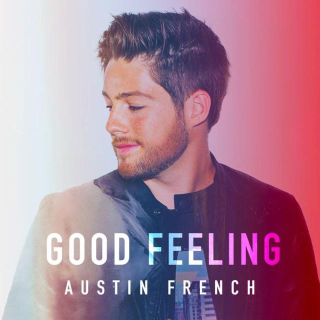 Austin French - Good Feeling