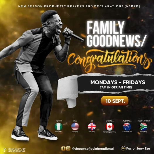 Family Goodnews/Congratulations - [NSPPD] 10th September 2021 With Pastor Jerry