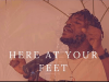 Ty Bello - Here At Your Feet