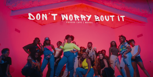 Wande & Porsha Love - Don't Worry Bout It