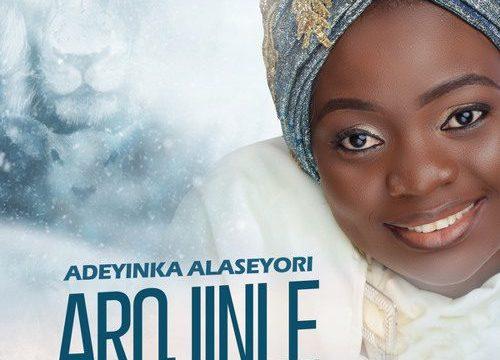 [Album] Adeyinka Alaseyori - Arojinle