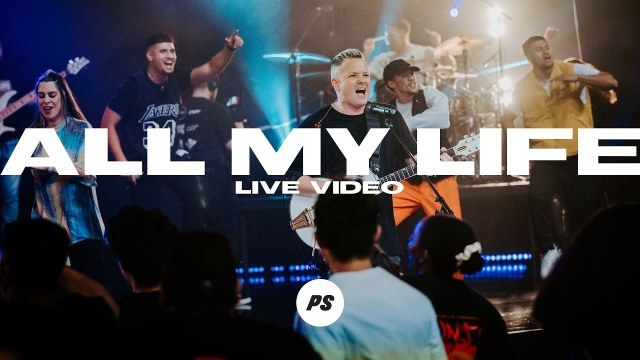 Planetshakers - All My Life