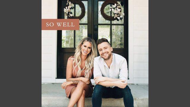 Caleb & Kelsey - So Well