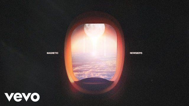 Newsboys - Magnetic
