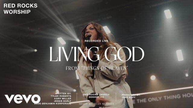 Red Rocks Worship - Living God