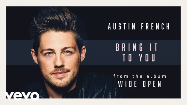 Austin French - Bring It To You
