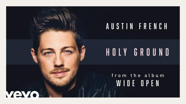 Austin French - Holy Ground
