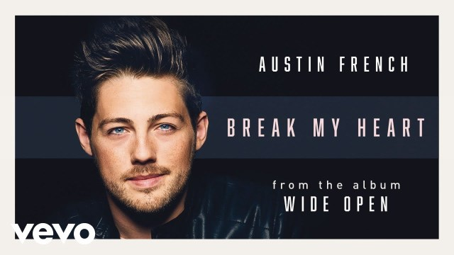 Austin French - Break My Heart