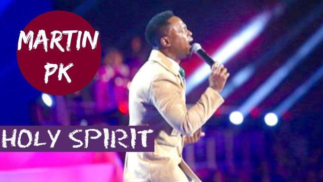 Martin PK - Holy Spirit