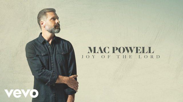 Mac Powell - Joy Of The Lord