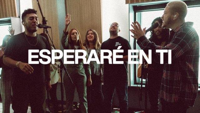 Elevation Worship - Esperaré En Ti