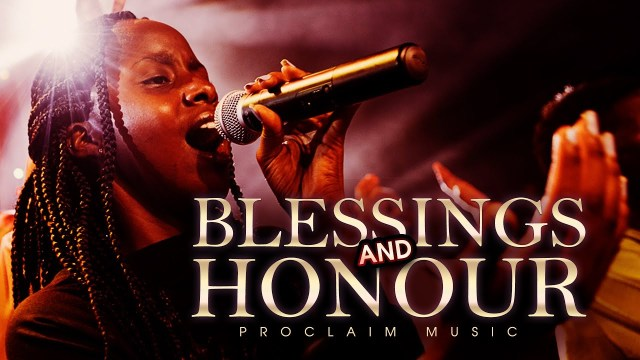 Proclaim Music - Blessings and Honour