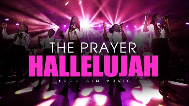 Proclaim Music - Hallelujah (The Prayer)