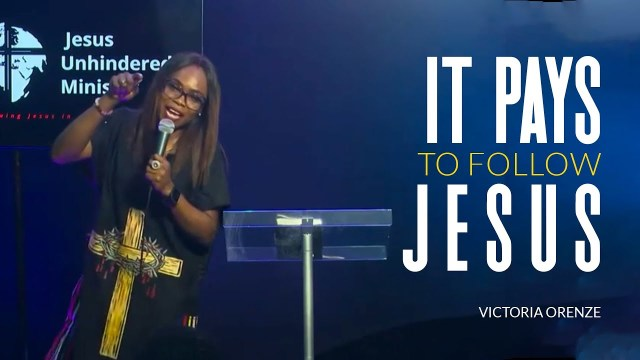 Victoria Orenze - It Pays To Follow Jesus