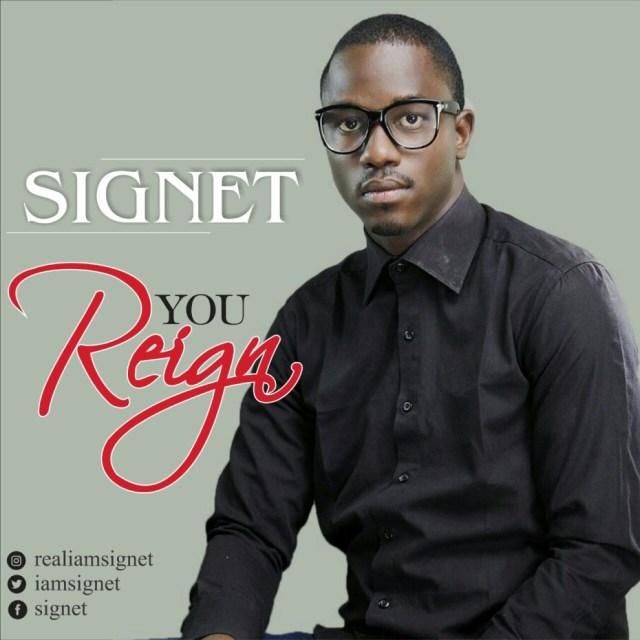 Signet – You Reign