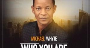 Michael Whyte   Gospelminds.com